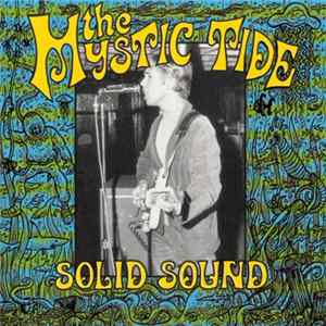 The Mystic Tide - Solid Sound..Solid..Ground... Album