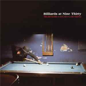 The Dirtbombs / King Khan & His Shrines - Billiards At Nine Thirty Album