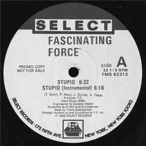 Fascinating Force - Stupid / We Are The Ones Album