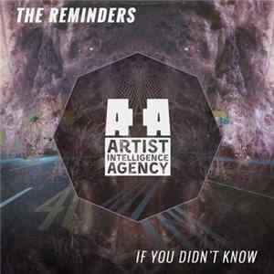 The Reminders - If You Didn't Know Album