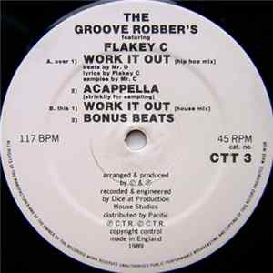 The Groove Robber's Featuring Flakey C - Work It Out Album