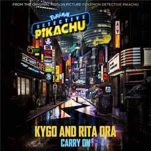 Kygo And Rita Ora - Carry On Album