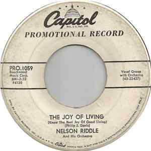 Nelson Riddle And His Orchestra - The Joy Of Living (Know The Real Joy Of Good Living) Album