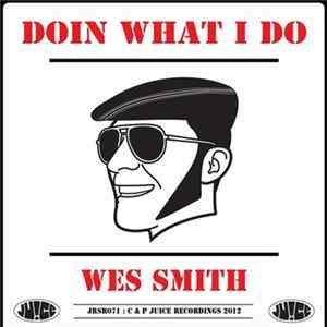 Wes Smith - Doin What I Do Album