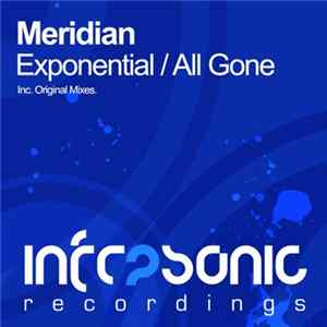 Meridian - Exponential / All Gone Album