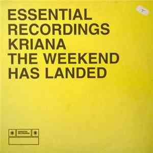 Kriana - The Weekend Has Landed Album