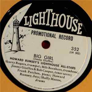 Howard Rumsey's Lighthouse All-Stars - Big Girl / Swing Swift Album